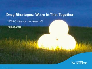 Drug Shortages: We re in This Together