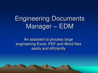 Engineering Documents Manager   EDM