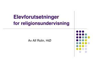 Elevforutsetninger  for religionsundervisning