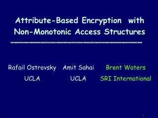 Attribute-Based Encryption  with Non-Monotonic Access Structures