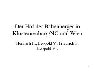 Der Hof der Babenberger in Klosterneuburg