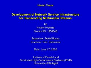 Development of Network Service Infrastructure for Transcoding Multimedia Streams