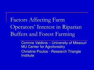 Factors Affecting Farm Operators  Interest in Riparian Buffers and Forest Farming