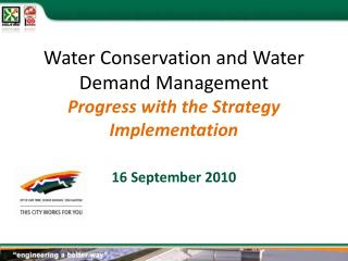 Water Conservation and Water Demand Management Progress with the Strategy Implementation
