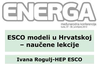 ESCO modeli u Hrvatskoj   naucene lekcije