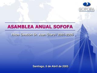 ASAMBLEA ANUAL SOFOFA