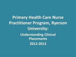 Primary Health Care Nurse Practitioner Program, Ryerson University: