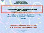 Promotion de la SANTE DES JEUNES ET DES ADOLESCENTS - Programme jeunes pour jeunes -
