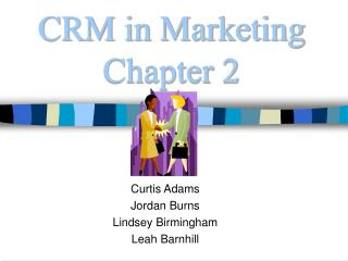 CRM in Marketing Chapter 2