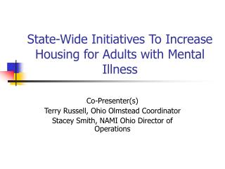 State-Wide Initiatives To Increase Housing for Adults with Mental Illness