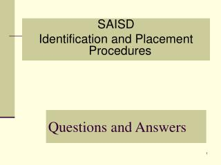 SAISD Identification and Placement Procedures