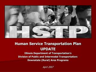 Human Service Transportation Plan UPDATE  Illinois Department of Transportation s Division of Public and Intermodal Tran