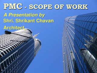 PMC - SCOPE OF WORK