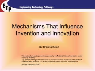 Mechanisms That Influence Invention and Innovation