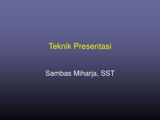Teknik Presentasi