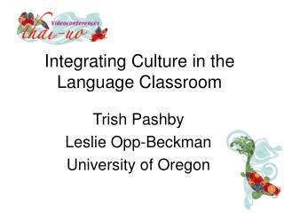 Integrating Culture in the Language Classroom