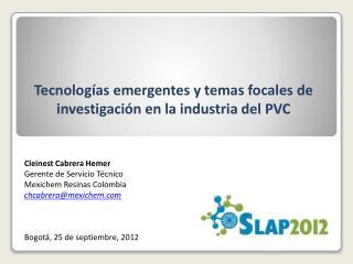 Tecnolog as emergentes y temas focales de investigaci n en la industria del PVC    Cleinest Cabrera Hemer Gerente de Ser