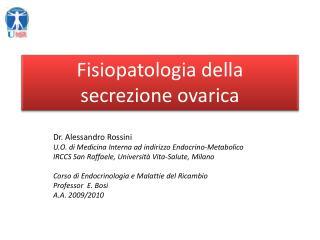 Fisiopatologia della  secrezione ovarica