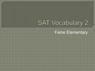SAT Vocabulary 2