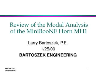 Review of the Modal Analysis of the MiniBooNE Horn MH1