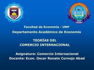 Facultad de Econom a - UNP Departamento Acad mico de Econom a