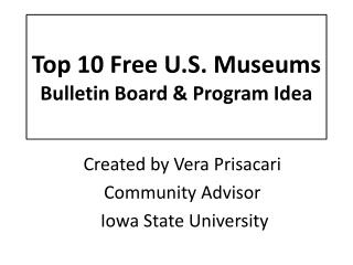 Top 10 Free U.S. Museums Bulletin Board  Program Idea