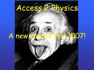 Access 2 Physics