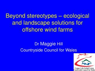 Beyond stereotypes   ecological and landscape solutions for offshore wind farms