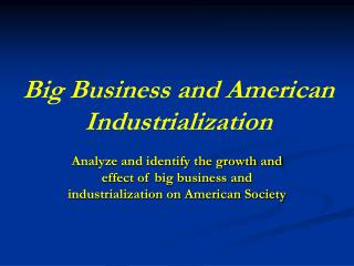 Big Business and American Industrialization