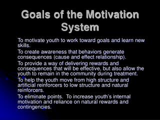 Goals of the Motivation System