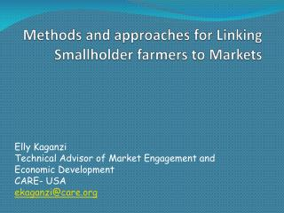 Methods and approaches for Linking Smallholder farmers to Markets