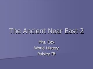 The Ancient Near East-2