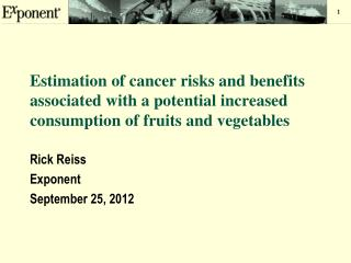 Estimation of cancer risks and benefits associated with a potential increased consumption of fruits and vegetables