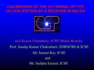 CALIBRATION OF THE VLF SIGNAL OF VTX     18.2 KHz STATION BY A RECEIVER IN MALDA