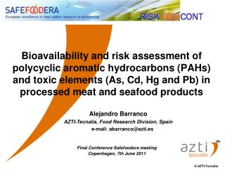 Bioavailability and risk assessment of polycyclic aromatic hydrocarbons PAHs and toxic elements As, Cd, Hg and Pb in pro