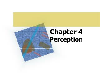 Chapter 4 Perception