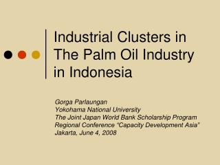 Industrial Clusters in The Palm Oil Industry in Indonesia