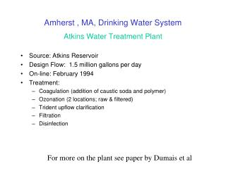 Amherst , MA, Drinking Water System  Atkins Water Treatment Plant
