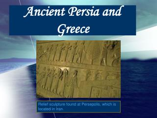 Ancient Persia and Greece