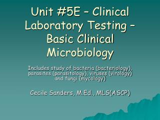 Unit 5E   Clinical Laboratory Testing   Basic Clinical Microbiology