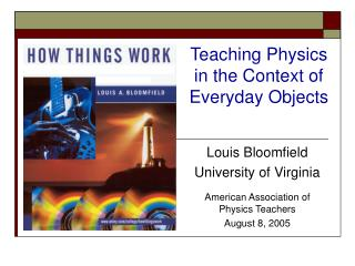 Louis Bloomfield University of Virginia