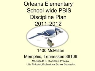 Orleans Elementary  School-wide PBIS Discipline Plan  2011-2012
