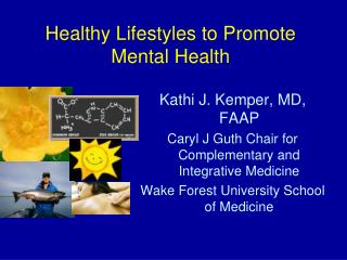 Healthy Lifestyles to Promote Mental Health