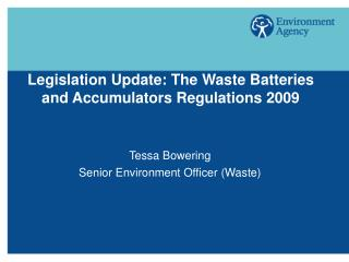 Legislation Update: The Waste Batteries and Accumulators Regulations 2009