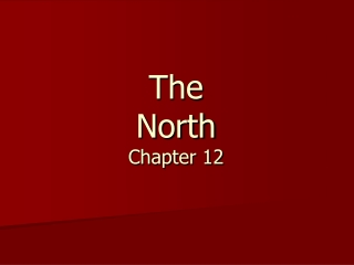 Industry and the North:  Chapter 12