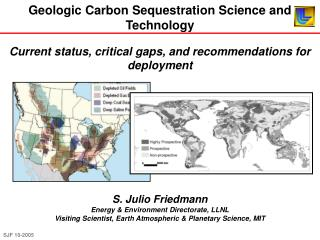 Geologic Carbon Sequestration Science and Technology