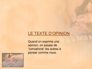 LE TEXTE D OPINION