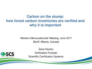 Carbon on the stump: how forest carbon inventories are verified and why it is important