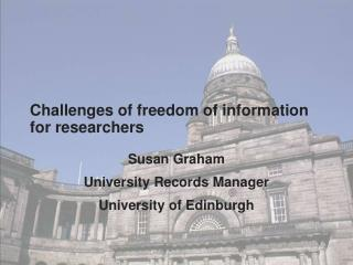 Challenges of freedom of information for researchers