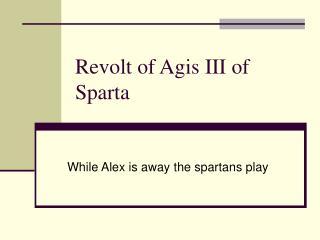 Revolt of Agis III of Sparta